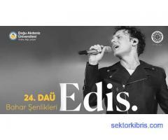 24. DAÜ Bahar Şenlikleri - Edis Konseri